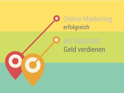Erfolgreiches Online Marketing - Wie kann ich online Geld verdienen?