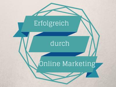 Erfolgreiches Online Marketing